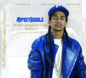 nipsey-hussle-bullets-aint-got-no-name-vol3-front-540x486